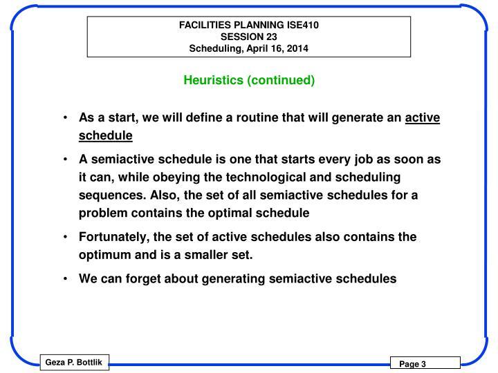Heuristics (continued)