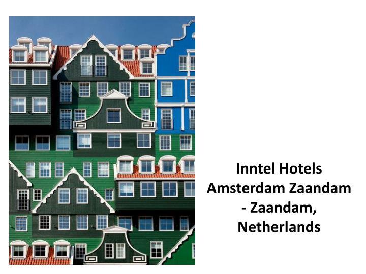 Inntel Hotels Amsterdam Zaandam - Zaandam, Netherlands