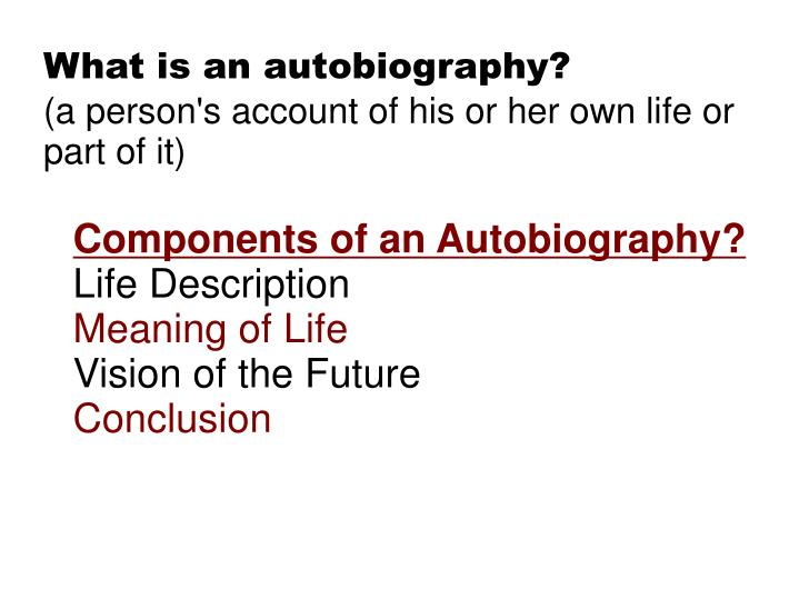 What is an autobiography?