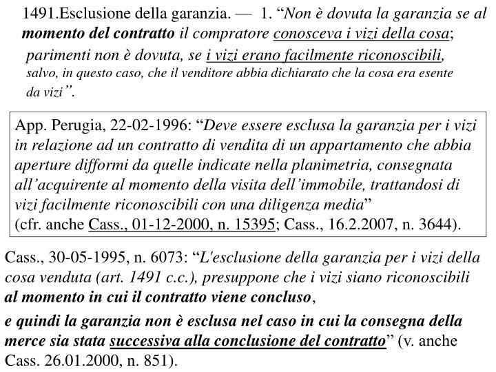 """Esclusione della garanzia. —  1. """""""