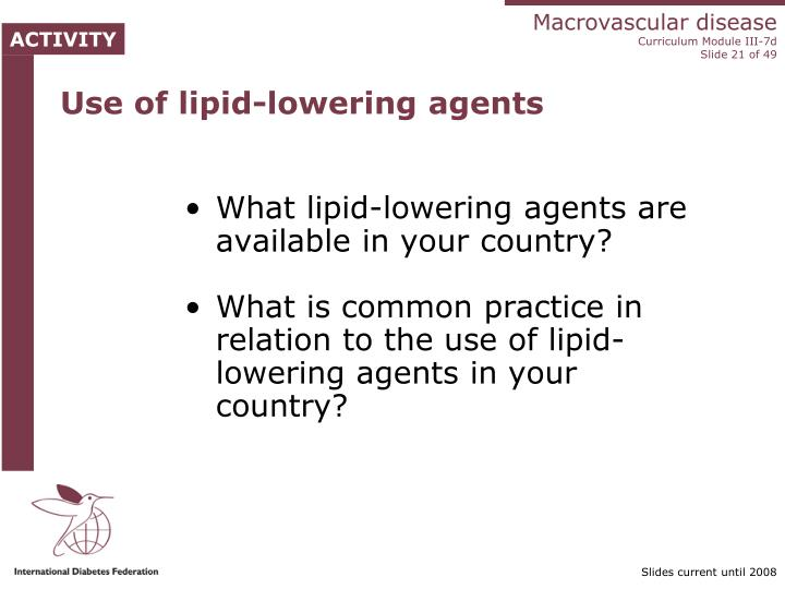 Use of lipid-lowering agents
