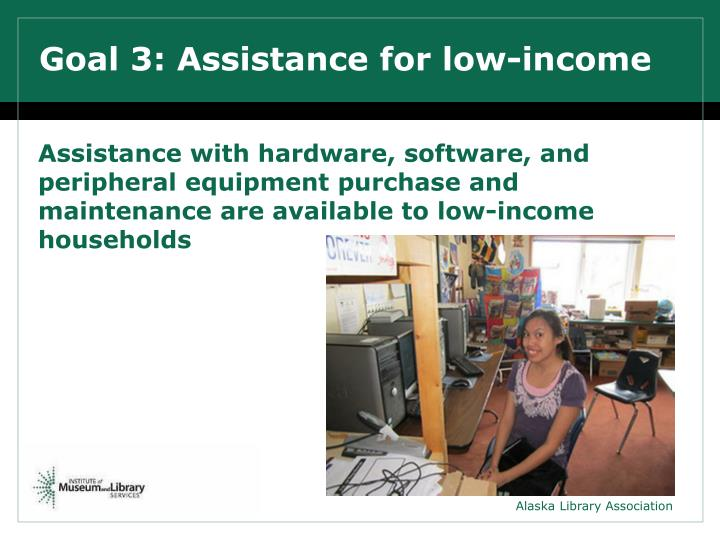 Goal 3: Assistance for low-income