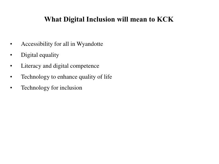 What Digital Inclusion will mean to KCK