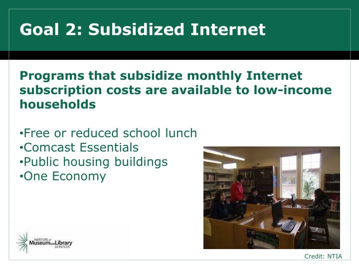 Goal 2: Subsidized Internet