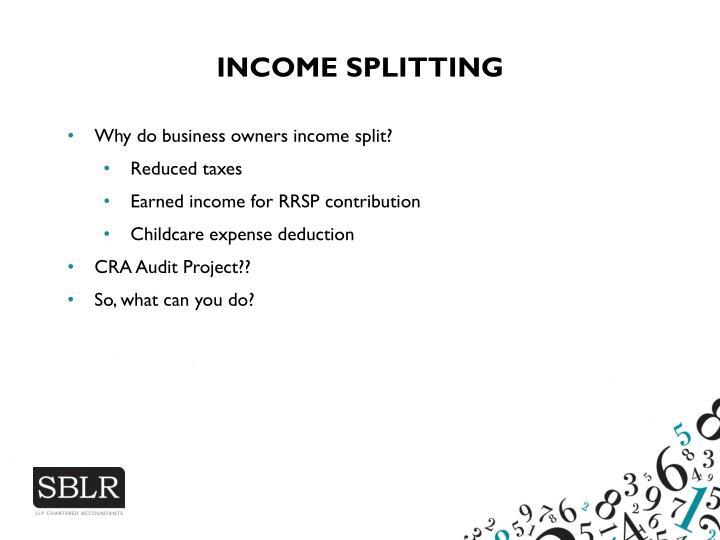 INCOME SPLITTING