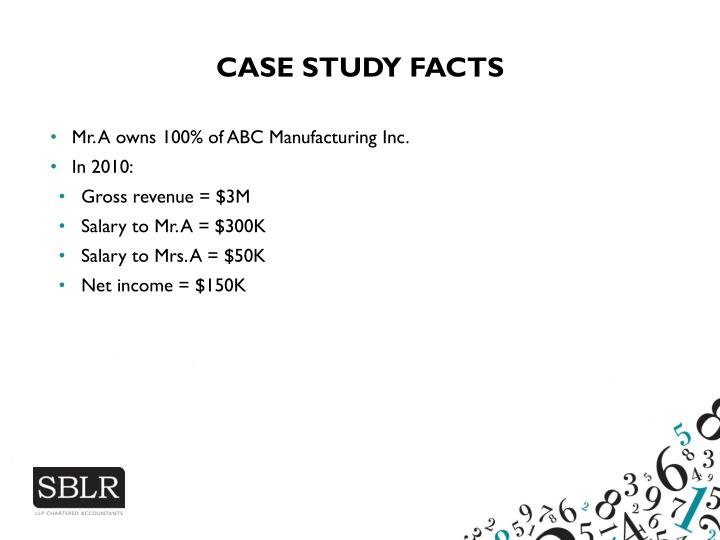 CASE STUDY FACTS