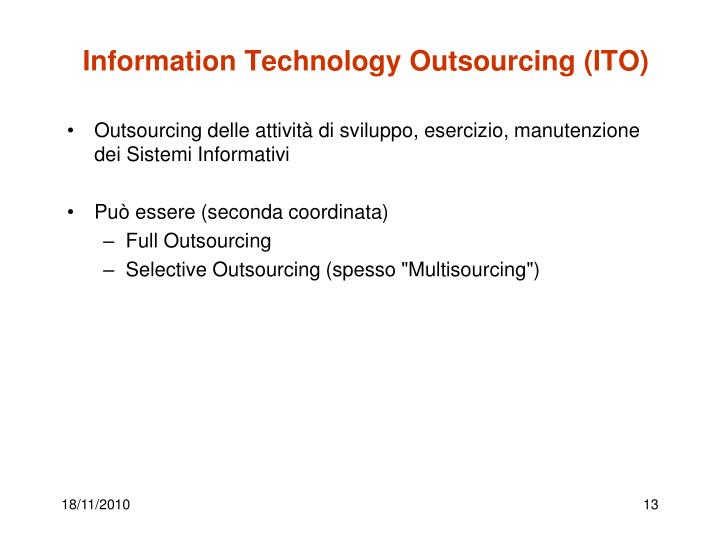 Information Technology Outsourcing (ITO)