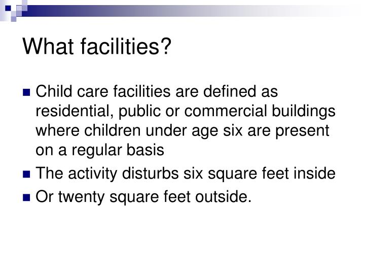What facilities?