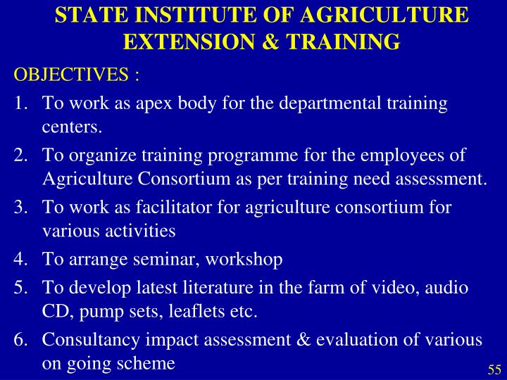 STATE INSTITUTE OF AGRICULTURE EXTENSION & TRAINING