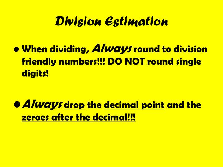 Division Estimation