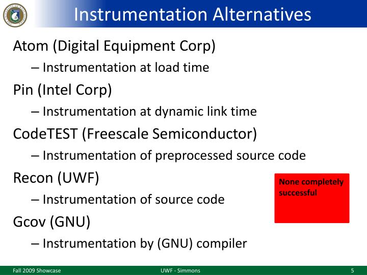 Instrumentation Alternatives