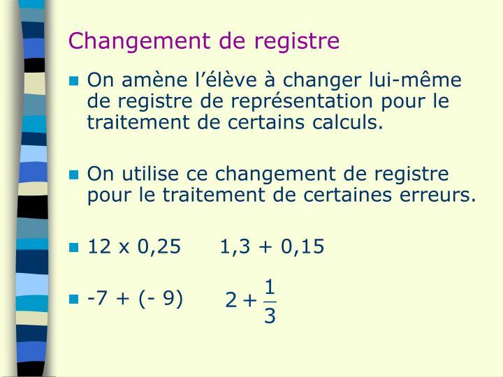 Changement de registre