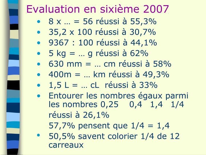 Evaluation en sixième 2007