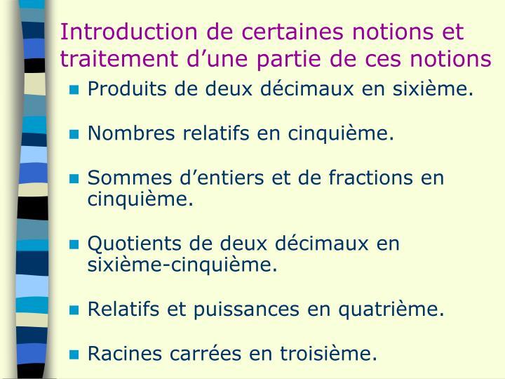 Introduction de certaines notions et traitement d'une partie de ces notions