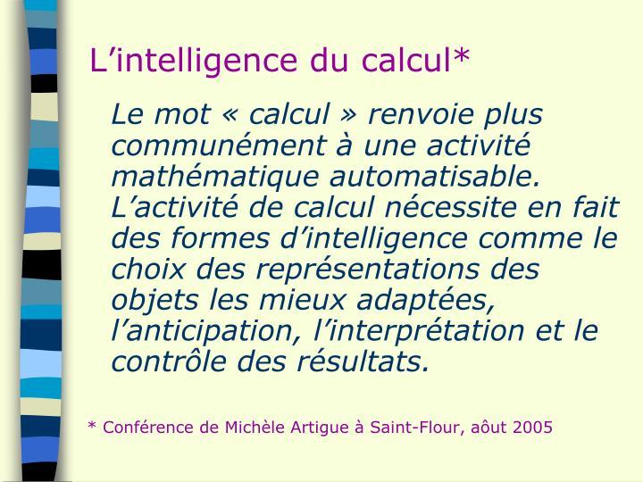 L'intelligence du calcul*