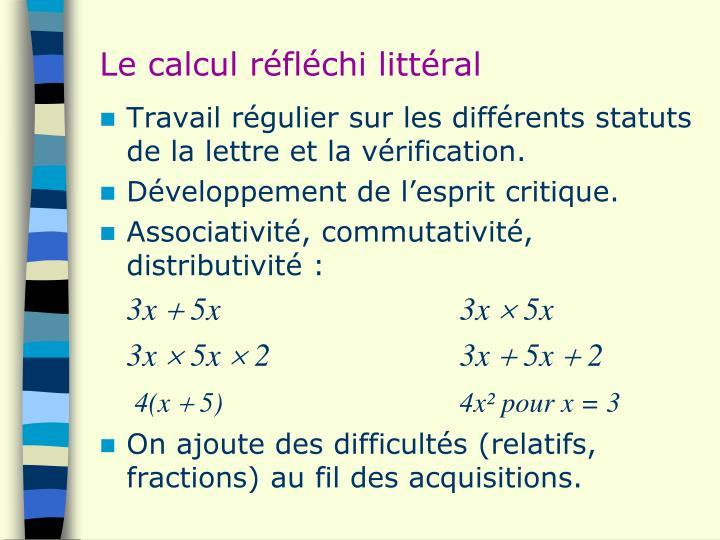 Le calcul réfléchi littéral