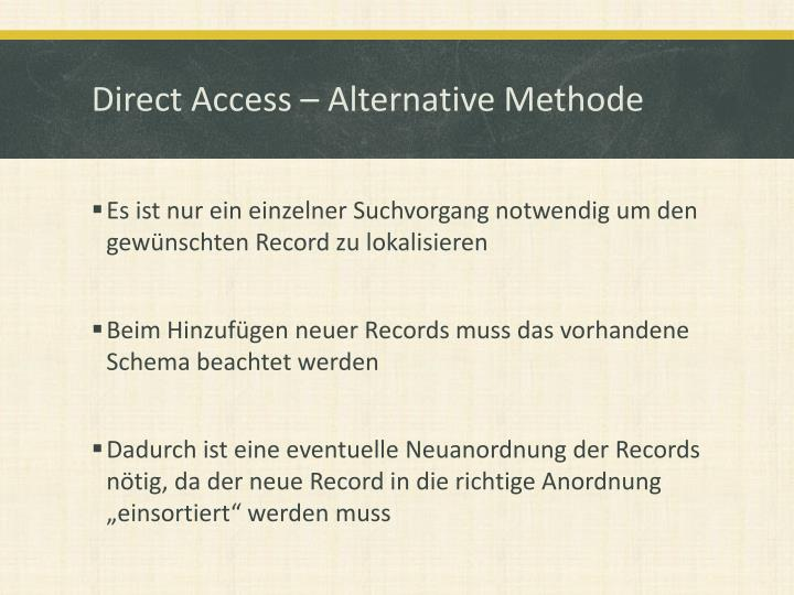 Direct Access – Alternative Methode