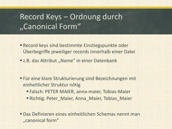"Record Keys – Ordnung durch ""Canonical Form"""