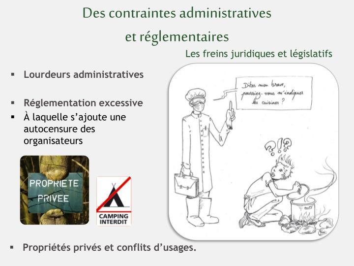 Des contraintes administratives