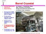 barrel cryostat