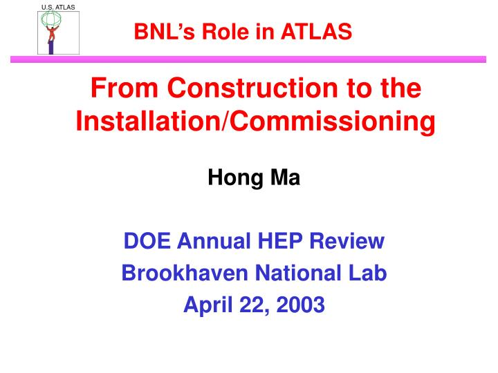 From Construction to the Installation/Commissioning