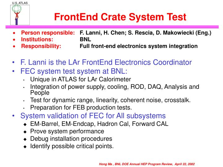 FrontEnd Crate System Test