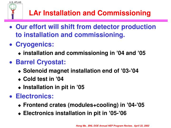 LAr Installation and Commissioning