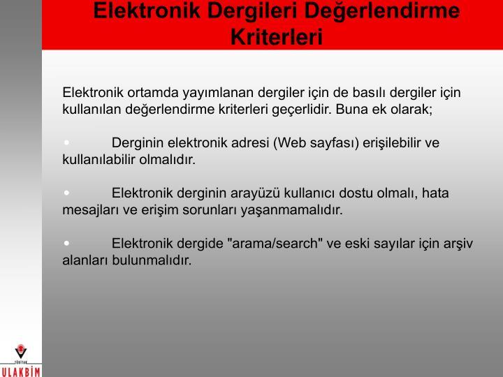 Elektronik Dergileri Değerlendirme Kriterleri