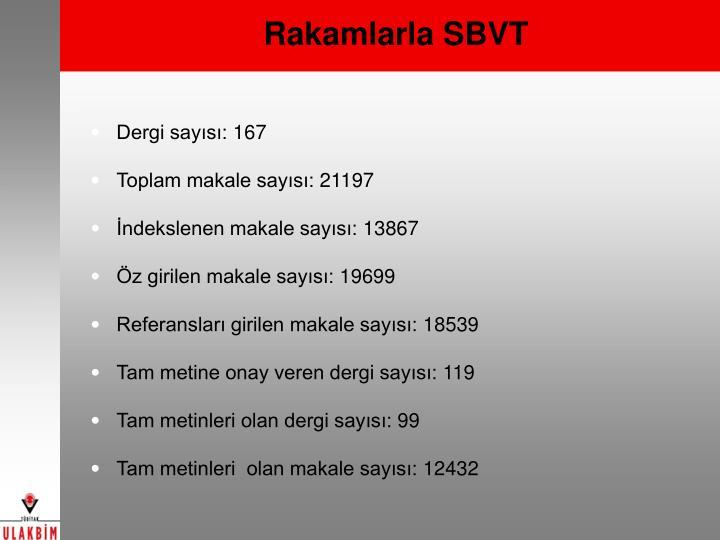 Rakamlarla SBVT