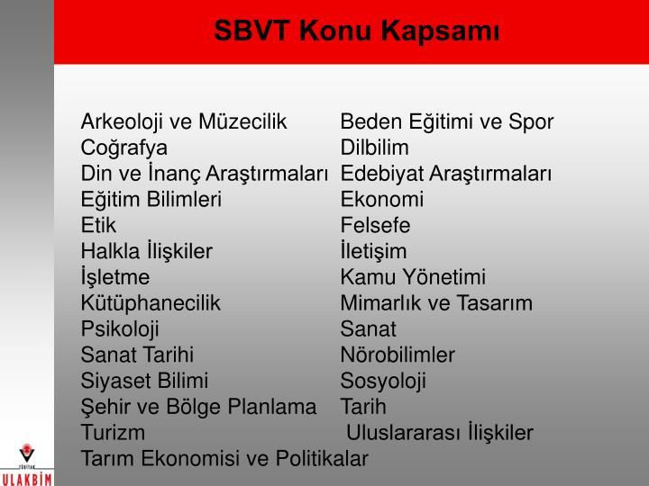 SBVT Konu Kapsamı