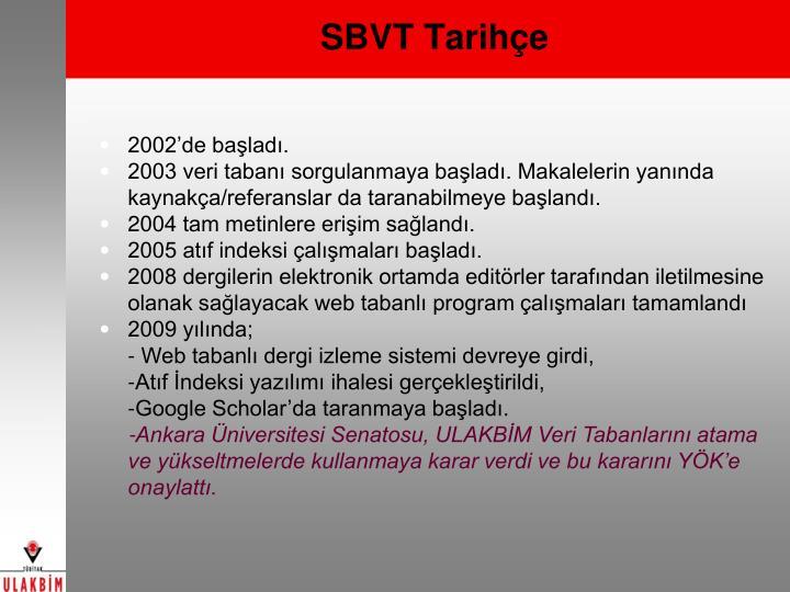 SBVT Tarihçe