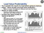 load value predictability