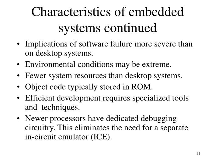 Characteristics of embedded systems continued