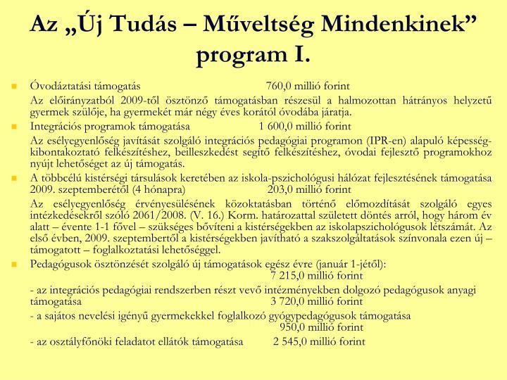 """Az """"Új Tudás – Műveltség Mindenkinek"""" program I."""