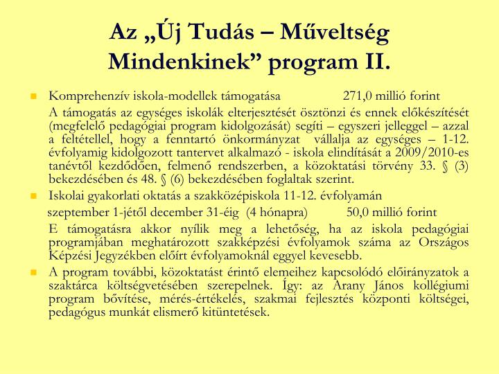 """Az """"Új Tudás – Műveltség Mindenkinek"""" program II."""