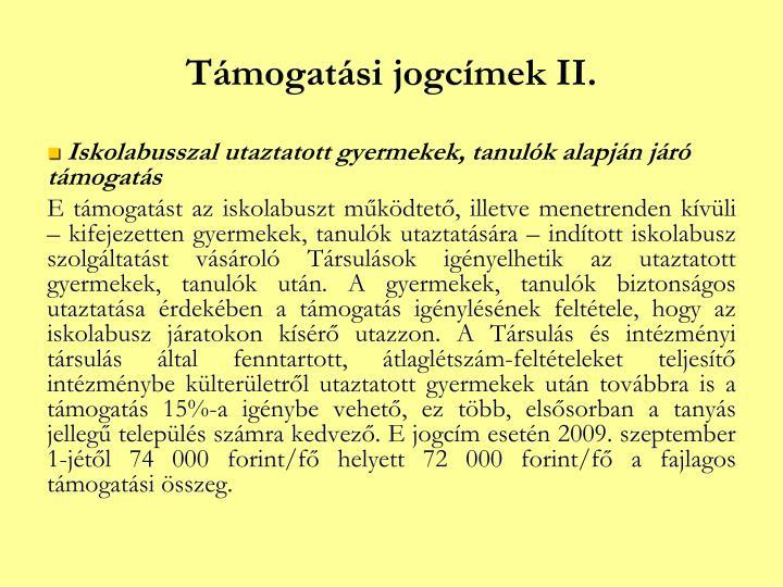 Támogatási jogcímek II.