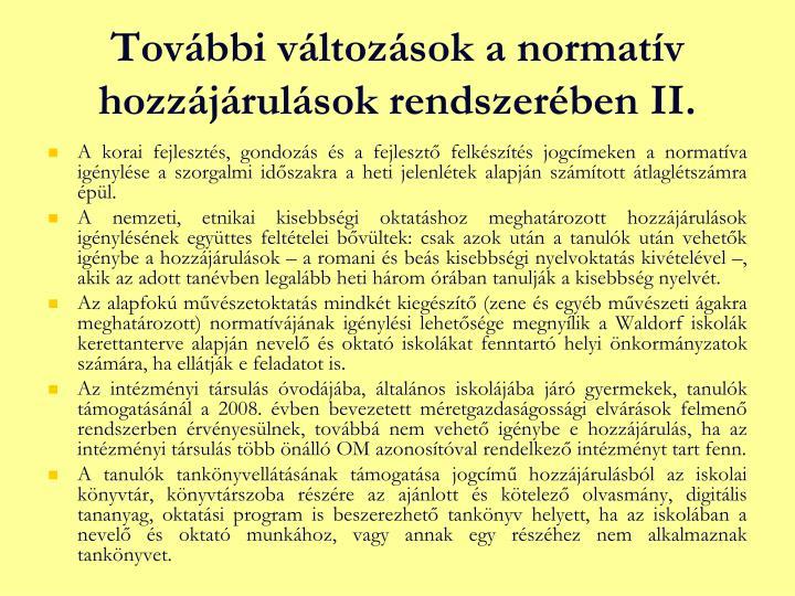 További változások a normatív hozzájárulások rendszerében II.