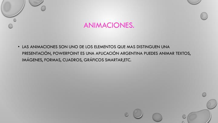 Animaciones.