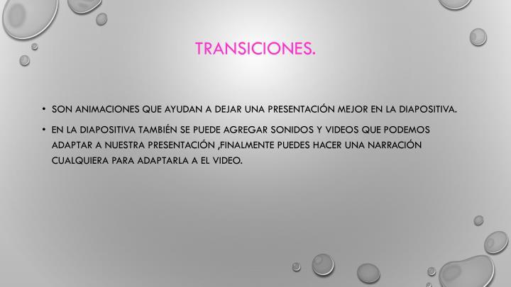 Transiciones.