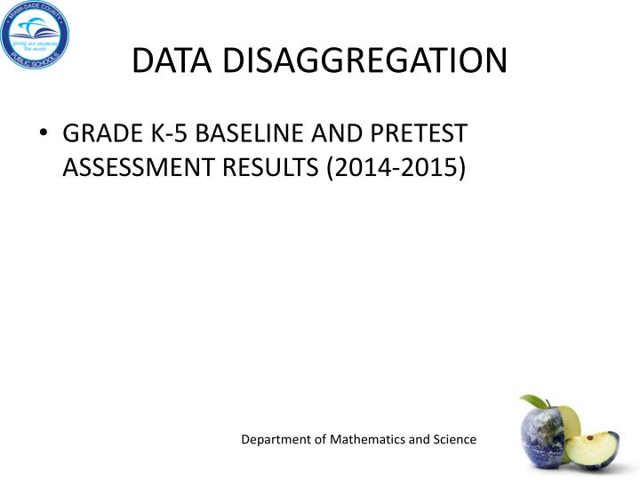 DATA DISAGGREGATION