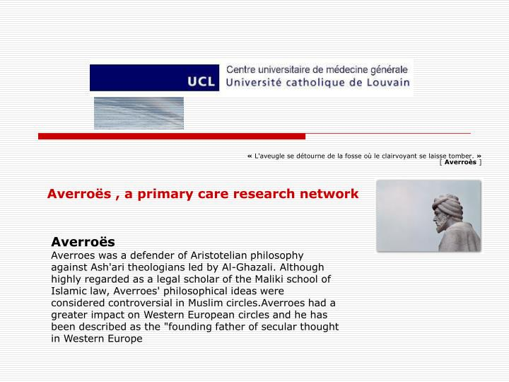 Averroës , a primary care research network