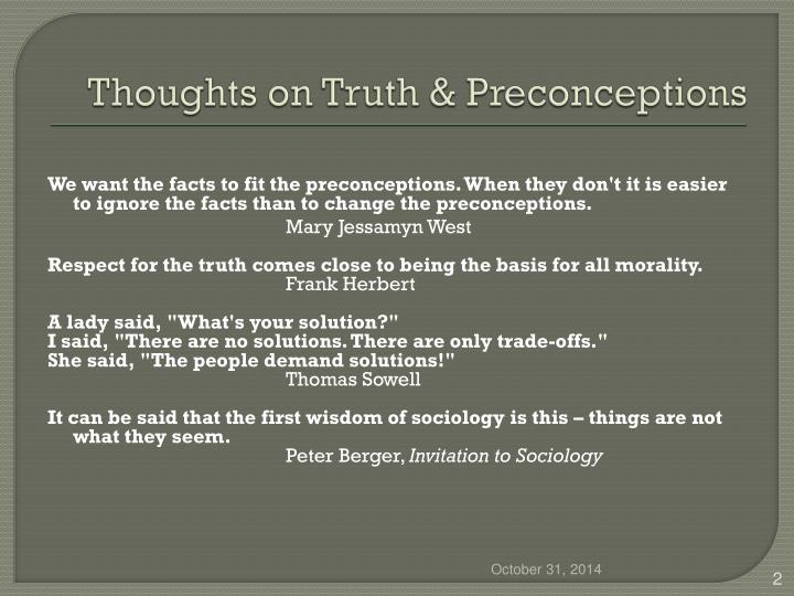 Thoughts on Truth & Preconceptions