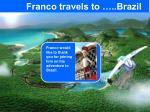 franco travels to brazil1