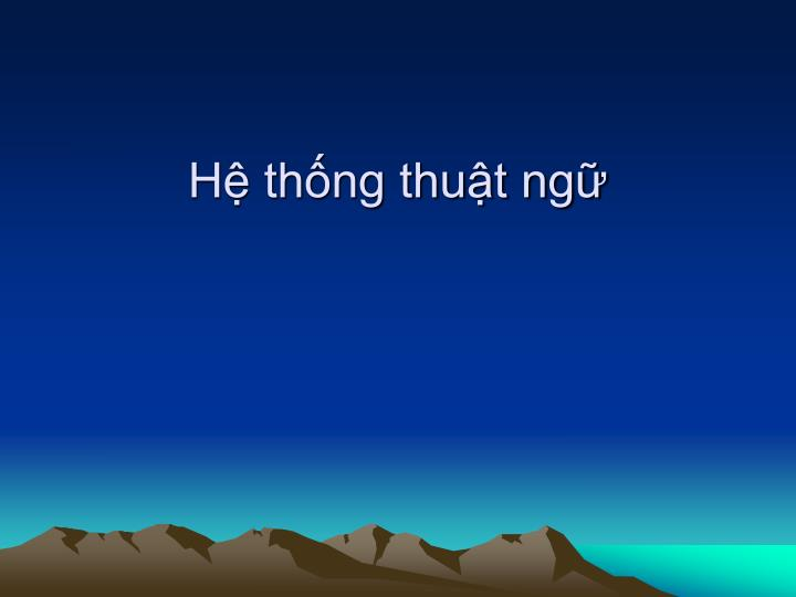 H thng thut ng