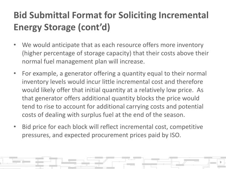 Bid Submittal Format for Soliciting Incremental Energy Storage (cont'd)
