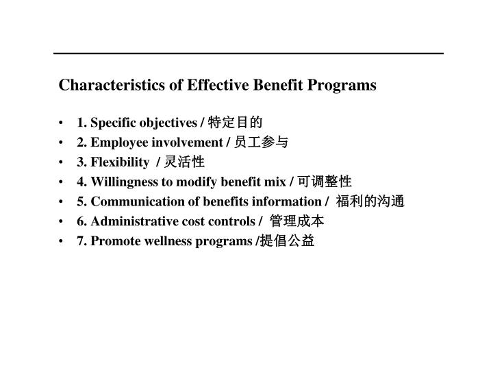 Characteristics of Effective Benefit Programs