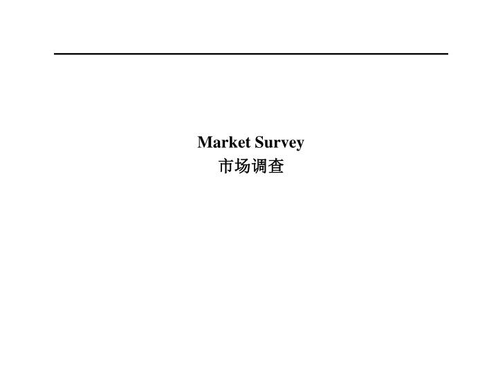 Market Survey