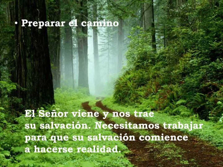 Preparar el camino