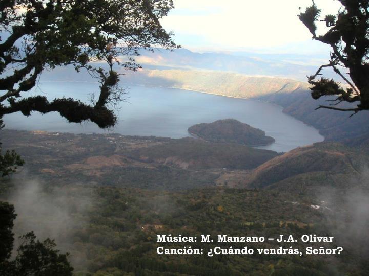 Música: M. Manzano – J.A. Olivar