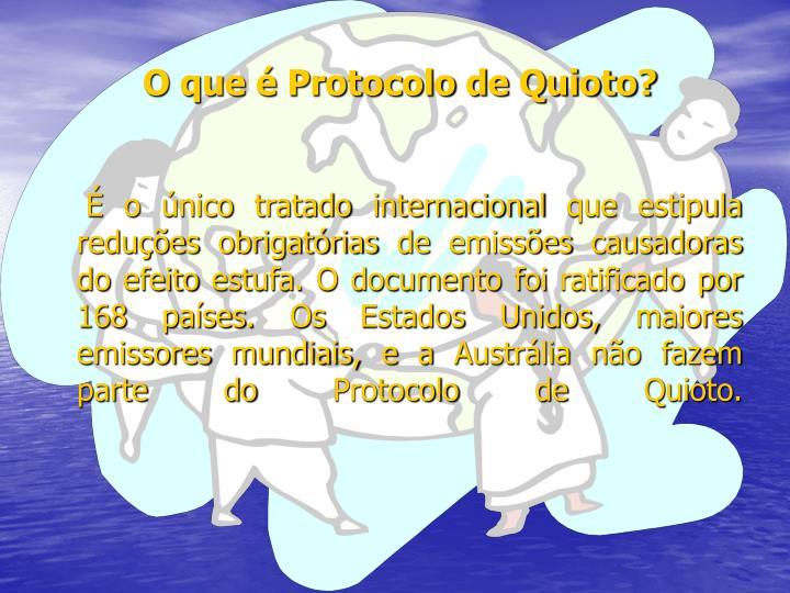 O que é Protocolo de Quioto?